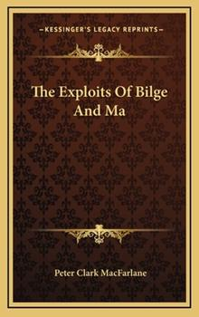 Hardcover The Exploits of Bilge and M Book