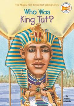 Who Was King Tut? - Book  of the Who Was/Is...?