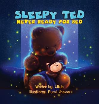 Hardcover Sleepy Ted: Never Ready For Bed [Large Print] Book