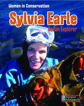 Sylvia Earle: Ocean Explorer - Book  of the Women in Conservation