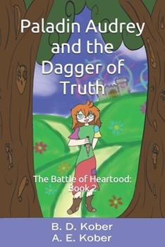 Paperback Paladin Audrey and the Dagger of Truth Book