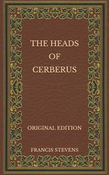 Paperback The Heads of Cerberus - Original Edition Book