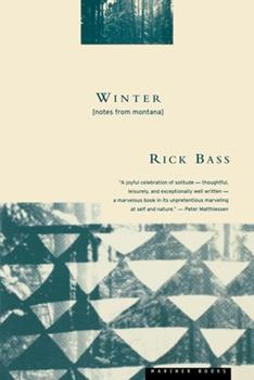 Winter : Notes from Montana 0395611504 Book Cover