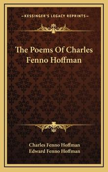 Hardcover The Poems of Charles Fenno Hoffman Book