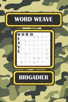 Paperback Word Weave: Brigadier Book