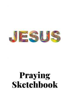 Paperback Prayer Sketchbook : 6x9 108 Pages Book