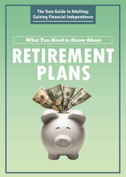 Paperback What You Need to Know about Retirement Plans Book