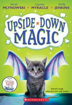 Upside-Down Magic 0545800463 Book Cover