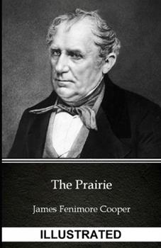 Paperback The Prairie ILLUSTRATED Book