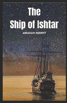 Paperback The Ship of Ishtar illustrated Book