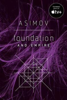 Foundation and Empire - Book #4 of the Foundation