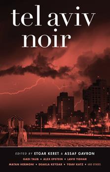 Tel Aviv Noir - Book  of the Akashic noir
