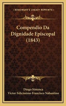 Hardcover Compendio Da Dignidade Episcopal Book