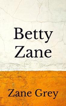 Paperback Betty Zane: (Aberdeen Classics Collection) Book