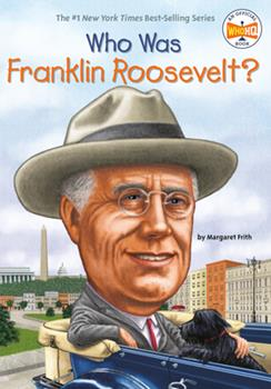 Who Was Franklin Roosevelt? - Book  of the Who Was/Is...?