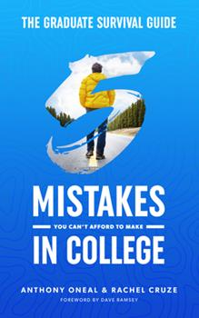 Hardcover The Graduate Survival Guide: 5 Mistakes You Can't Afford to Make in College Book