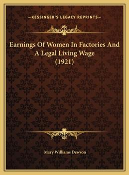 Hardcover Earnings of Women in Factories and a Legal Living Wage Book