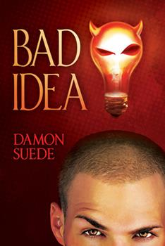 Bad Idea - Book #1 of the Itch