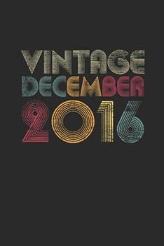 Paperback Vintage December 2016 : Small Lined Notebook - 3 Years Old Birthday Gift or 3rd Anniversary Gift Idea Book