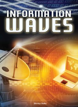 Information Waves - Book  of the Let's Explore Science