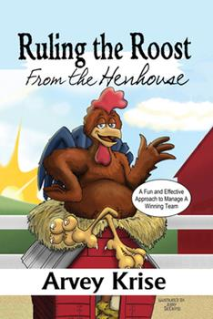 Hardcover Ruling the Roost from the Hen House Book