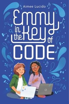 Hardcover Emmy in the Key of Code Book