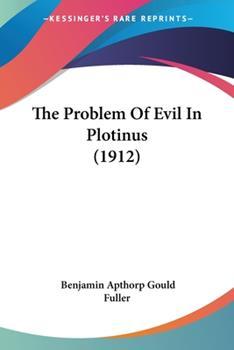 Paperback The Problem of Evil in Plotinus Book