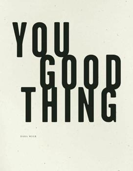 You Good Thing 1933517670 Book Cover
