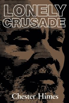 Lonely Crusade 1560251425 Book Cover