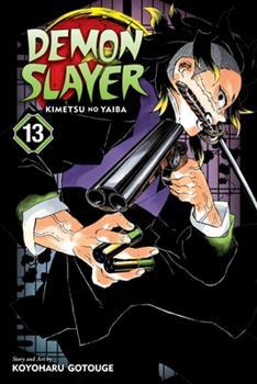 Demon Slayer: Kimetsu no Yaiba, Vol. 13 - Book #13 of the  / Kimetsu no Yaiba