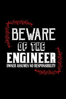 Paperback Beware of the Engineer. Owner Assumes No Responsibility : 110 Game Sheets - 660 Tic-Tac-Toe Blank Games - Soft Cover Book for Kids - Traveling & Summer Vacations - 6 X 9 in - 15. 24 X 22. 86 Cm - Single Player - Funny Great Gift Book