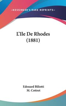 Hardcover L'Ile de Rhodes (1881) Book
