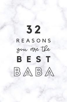 Paperback 32 Reasons You Are the Best Baba : Fill in Prompted Marble Memory Book