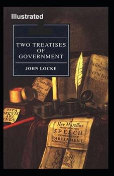 Paperback Two Treatises of Government Illustrated Book