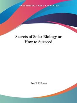 Paperback Secrets of Solar Biology or How to Succeed Book