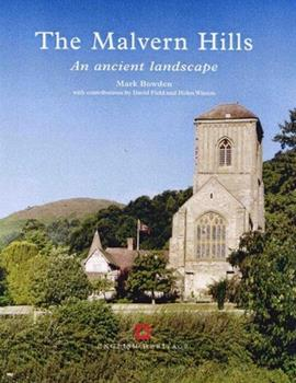 The Malvern Hills: An Ancient Landscape 1873592825 Book Cover