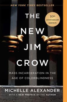 Paperback The New Jim Crow: Mass Incarceration in the Age of Colorblindness Book