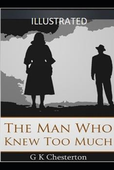 Paperback The Man Who Knew Too Much Illustrated Book