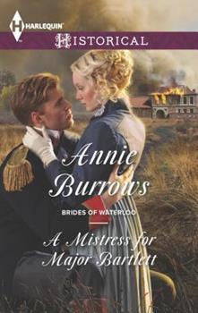 Mass Market Paperback A Mistress for Major Bartlett (Brides of Waterloo, 2) Book