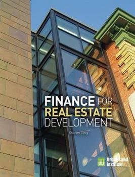 Finance for Real Estate Development 0874204305 Book Cover