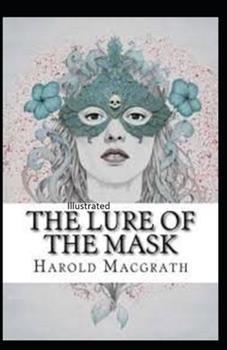 Paperback The Lure of the Mask Illustrated Book