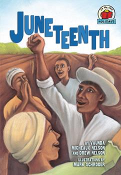 Juneteenth (On My Own Holidays) - Book  of the On My Own ~ Holidays
