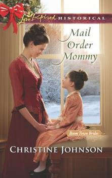 Mail Order Mommy - Book #2 of the Boom Town Brides