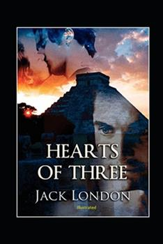 Paperback Hearts of Three Illustrated Book