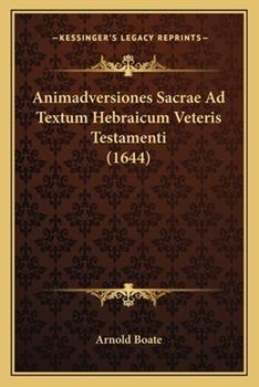 Paperback Animadversiones Sacrae Ad Textum Hebraicum Veteris Testamenti Book