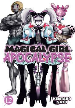 Magical Girl Apocalypse Vol. 12 - Book #12 of the Magical Girl Apocalypse