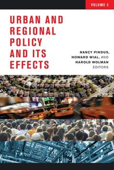 Urban and Regional Policy and Its Effects - Book #3 of the Urban and Regional Policy and Its Effects
