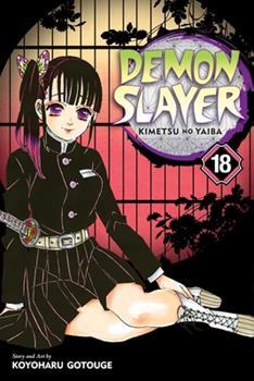 Demon Slayer: Kimetsu no Yaiba, Vol. 18 - Book #18 of the  / Kimetsu no Yaiba