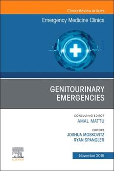 Hardcover Genitourinary Emergencies, an Issue of Emergency Medicine Clinics of North America Book