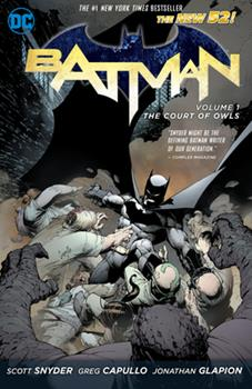 Batman, Volume 1: The Court of Owls - Book #3 of the Super-Heróis DC